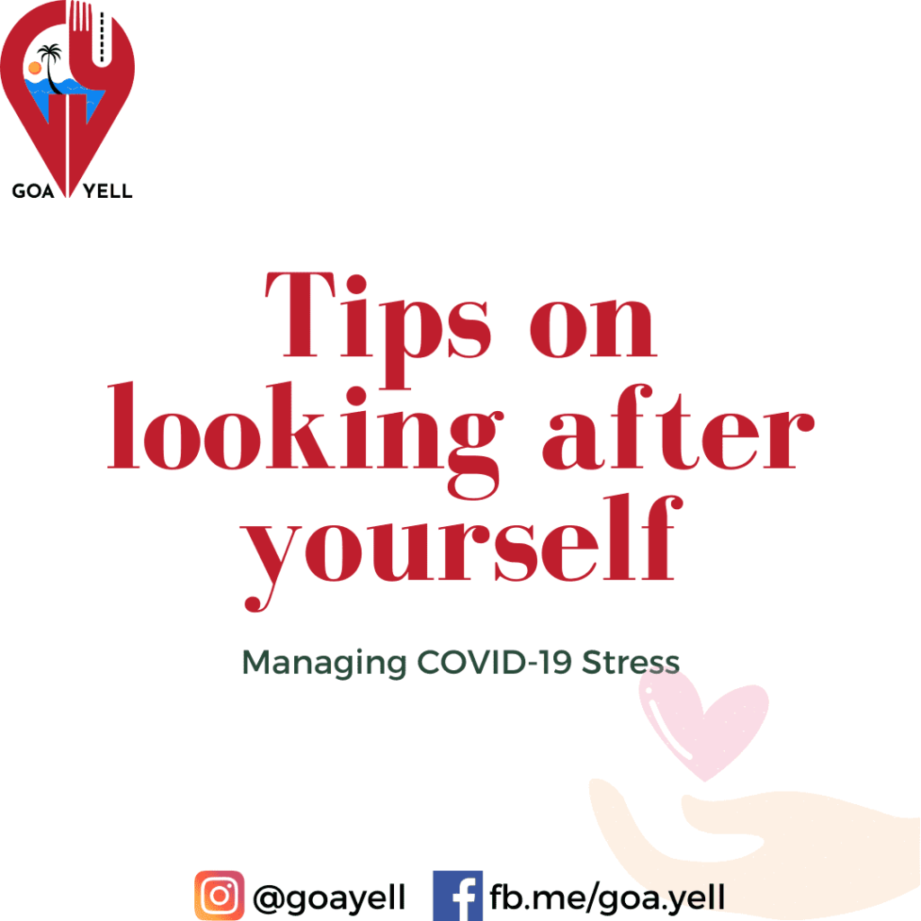 MANAGING COVID-19 STRESS. Tips on looking after yourself (1)
